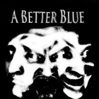 A Better Blue Mp3