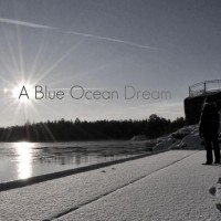 A Blue Ocean Dream Mp3