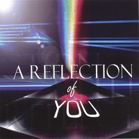 A REFLECTION OF YOU Mp3