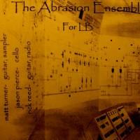 Abrasion Ensemble Mp3
